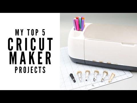 Top 5 Cricut Maker Projects