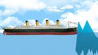 I\'m Responsible For The Sinking Of The Titanic - Crazy Physics Sinking Simulator - Floating Sandbox