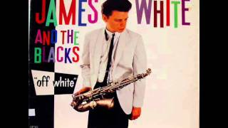 James White & The Blacks - Heatwave