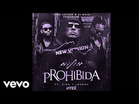 Wisin - Prohibida ft. Zion & Lennox (New Version)
