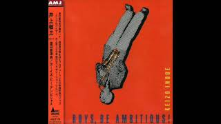 Gambar cover Keizo Inoue - Boys, Be Ambitious! (Full Album)