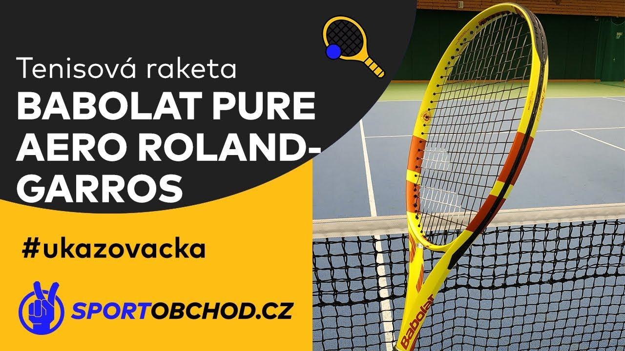 Tenisova Raketa Babolat Pure Aero Roland Garros 2019 Ukazovacka Youtube