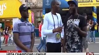 UEFA Champions League - The Pulse Sports on JoyNews (25-5-18)