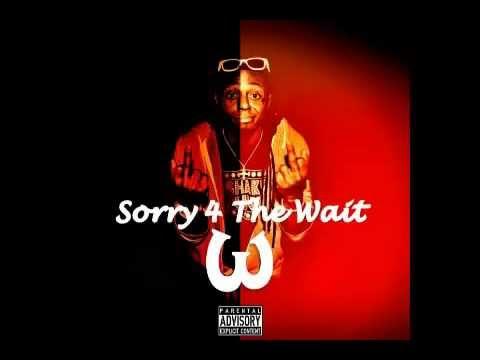 Lil Wayne - Sorry 4 the Wait 3 [FULL Mixtape]