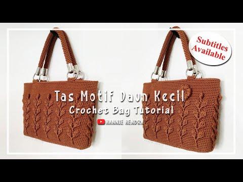 Crochet || Tas Motif Daun Kecil - 3D Leaf - Handbag Crochet [Subtitles Available]