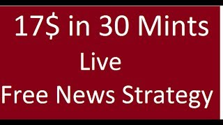 Forex News Trading Live 17% Profit Free Strategy Urdu Hindi