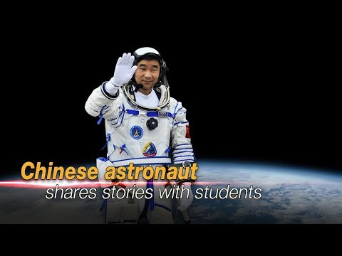 Live: Chinese astronaut shares stories with students 中国首批航天员