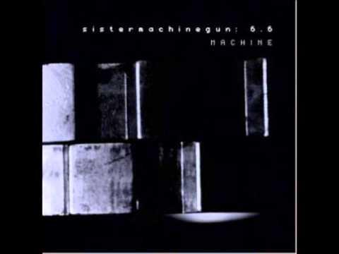 Sister Machine Gun - Voices / Machine mp3
