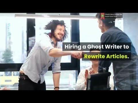 hiring-a-ghost-writer-to-rewrite-articles