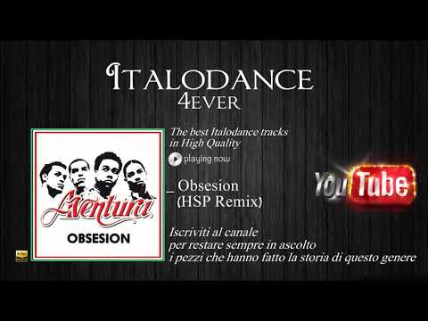 Aventura - Obsesion (HSP Dance Mix)