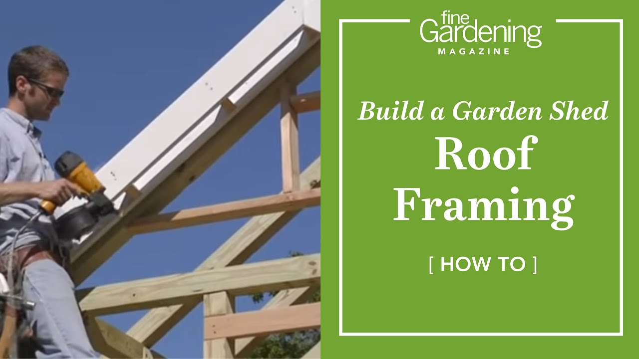 Build a garden shed roof framing youtube for Cost of building a roof