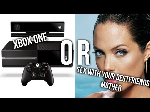 Xbox One Or Sex With Your Best Friends Mother
