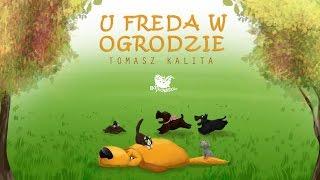 U FREDA W OGRODZIE cała bajka – Bajkowisko.pl – słuchowisko dla dzieci (audiobook)