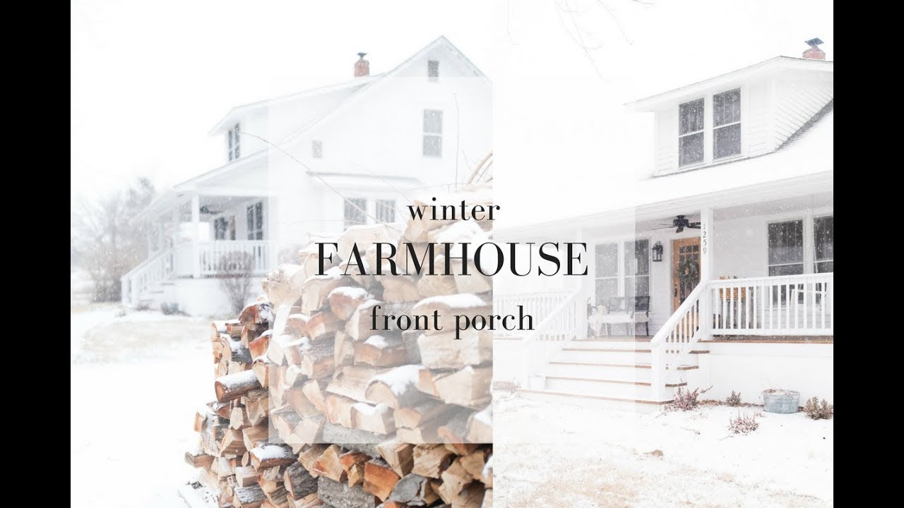 Farmhouse Front Porch Winter Decorating