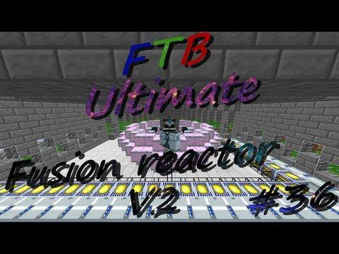 Feed The Beast | Épisode 36 : Fusion réacteur V2 !