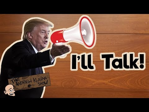 Trump Says He'll Talk; Dems Want More Silence   The Andrew Klavan Show Ep. 451