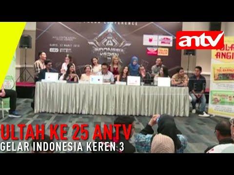 [ANTV] Ultah ke 25 ANTV Gelar Indonesia...