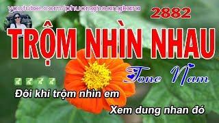 Trộm Nhìn Nhau 2882 Tone Nam - Karaoke Bolero - Phượng Hoàng Kara