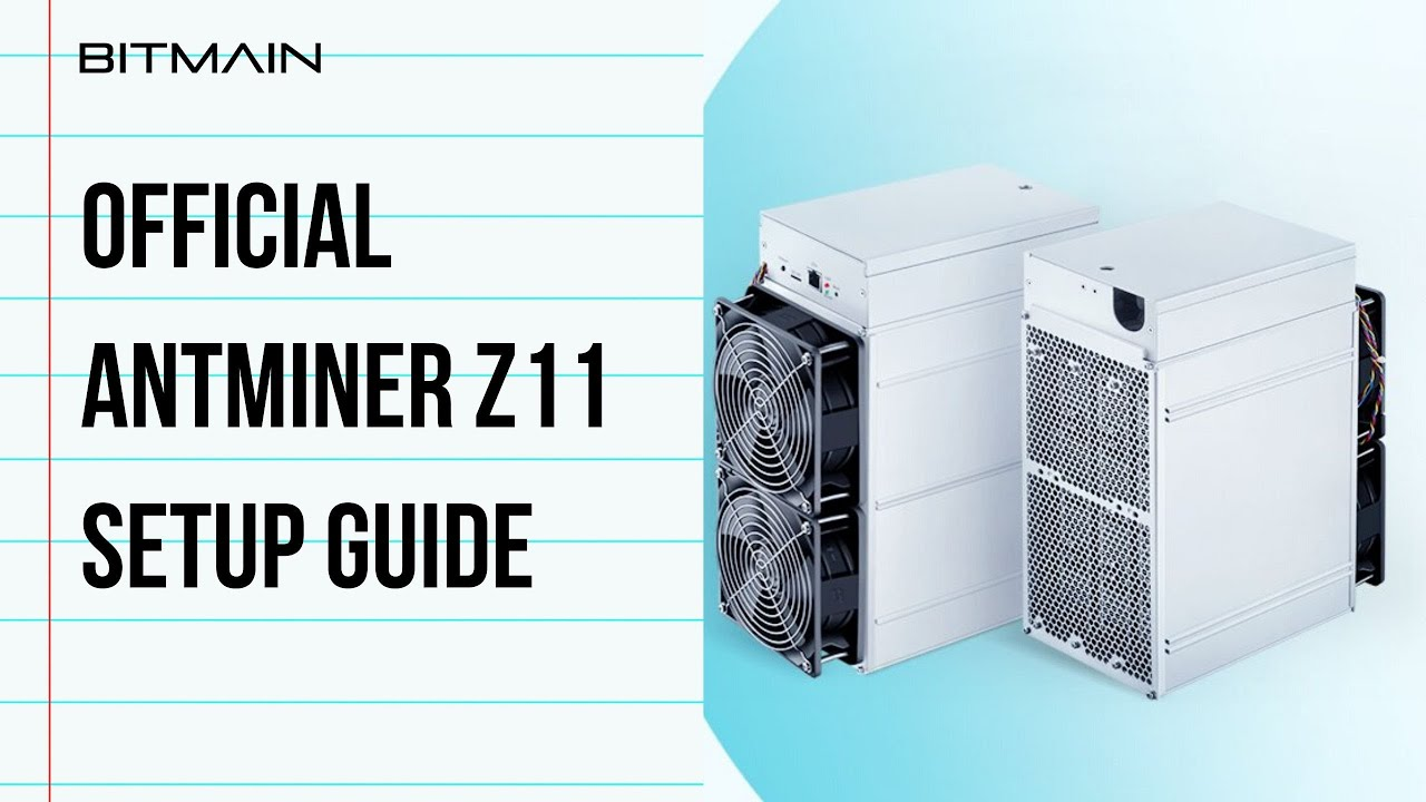 How to set up a new Z11 – Bitmain Support