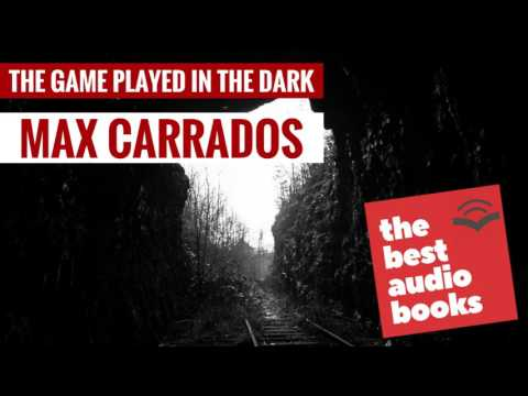 The Game Played In The Dark Audiobook by Detective Max Carrados - Horror Audio Book Full