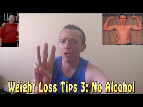 Weight Loss Tips No.3 -  Stop Drinking All Alcohol
