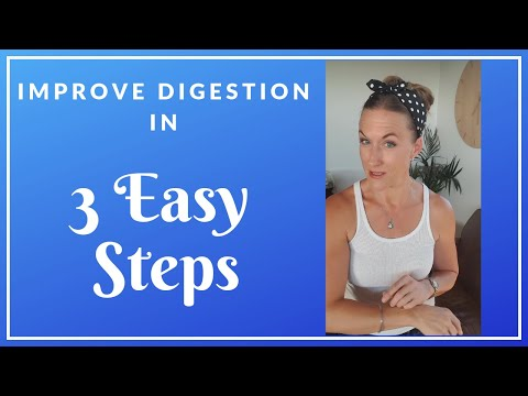 Improve Your Digestion in 3 Easy Steps!