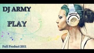 dj army play