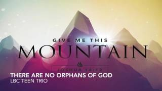 There Are No Orphans of God