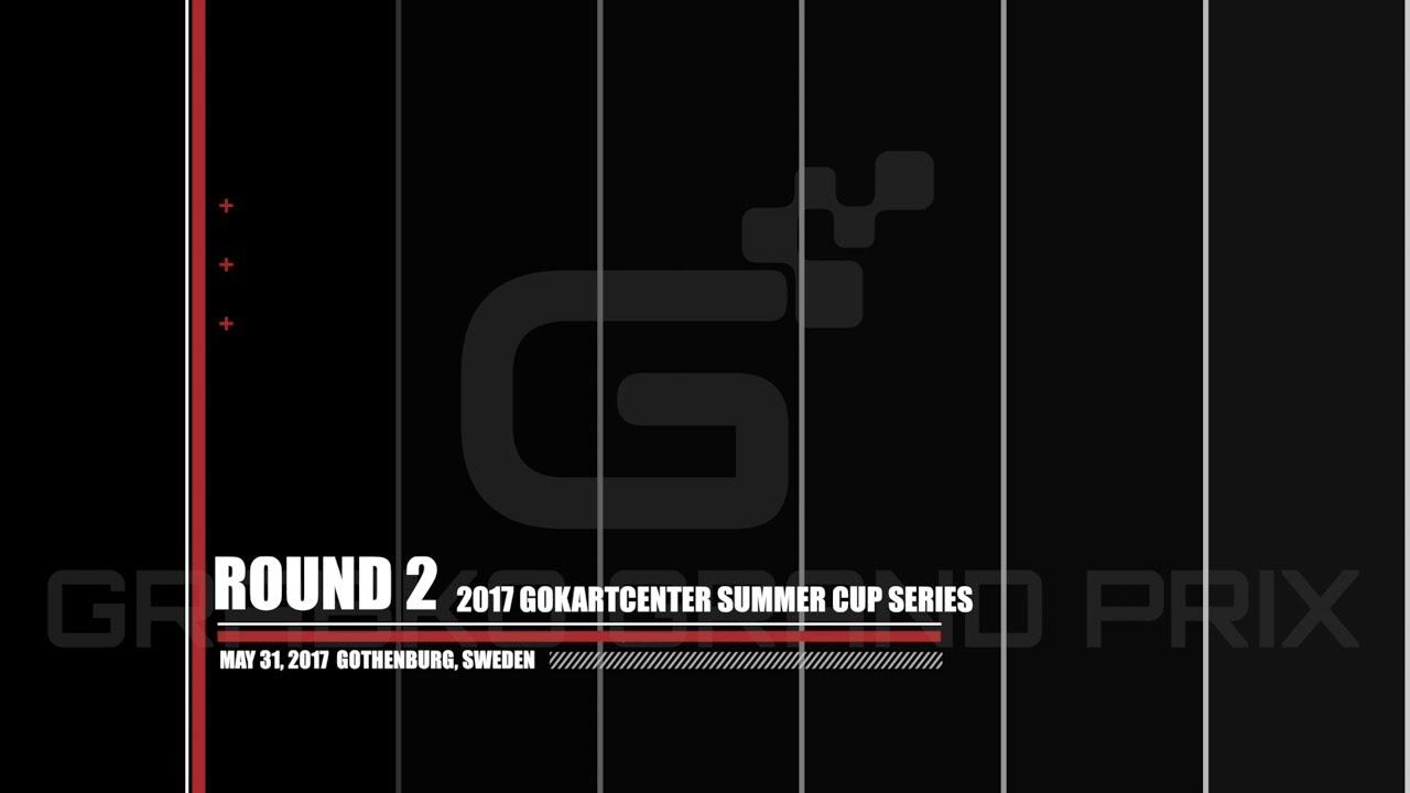 RACE EDIT: 2017-05-31 GOKARTCENTER SUMMER CUP ROUND 2