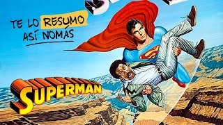 La Saga De Superman, El Superman Definitivo | #TeLoResumo