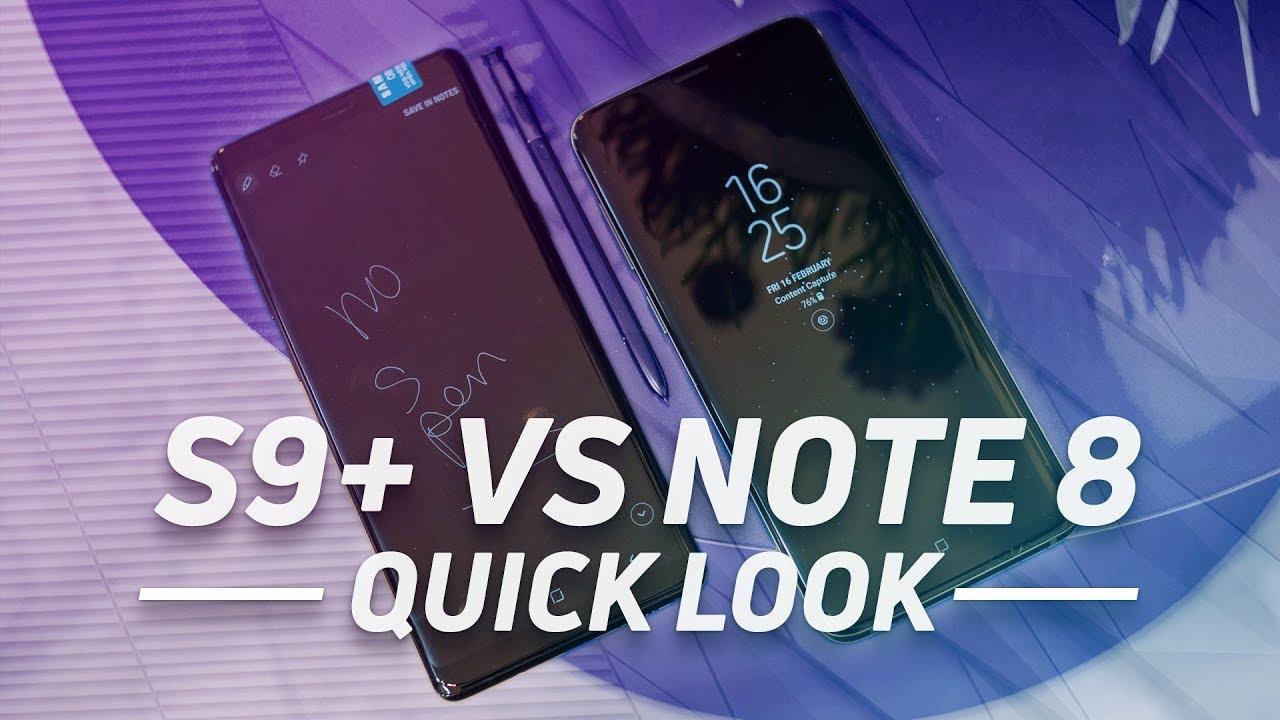 Samsung Galaxy S9 Plus vs Note 8: A glimpse of the Note 9