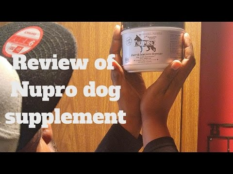 Nupro  vitamin supplement review for dogs…because I'm a daily user and love the product
