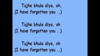 Tujhe Bhula Diya - with Hindi Lyrics and English Translation.