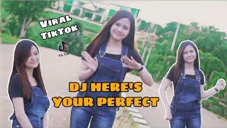 DJ HERE'S YOUR PERFECT - VIRAL TIKTOK [REVA INDO] Changkerz Djockz Remix