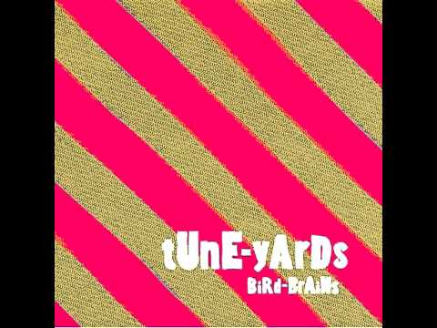 Tune-Yards - Little Tiger