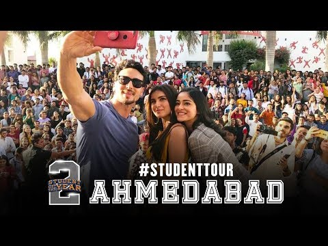SOTY 2 - Student Tour   Ahmedabad   Tiger Shroff   Tara   Ananya   In cinemas now