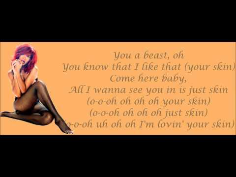 Rihanna - Skin Lyrics Video