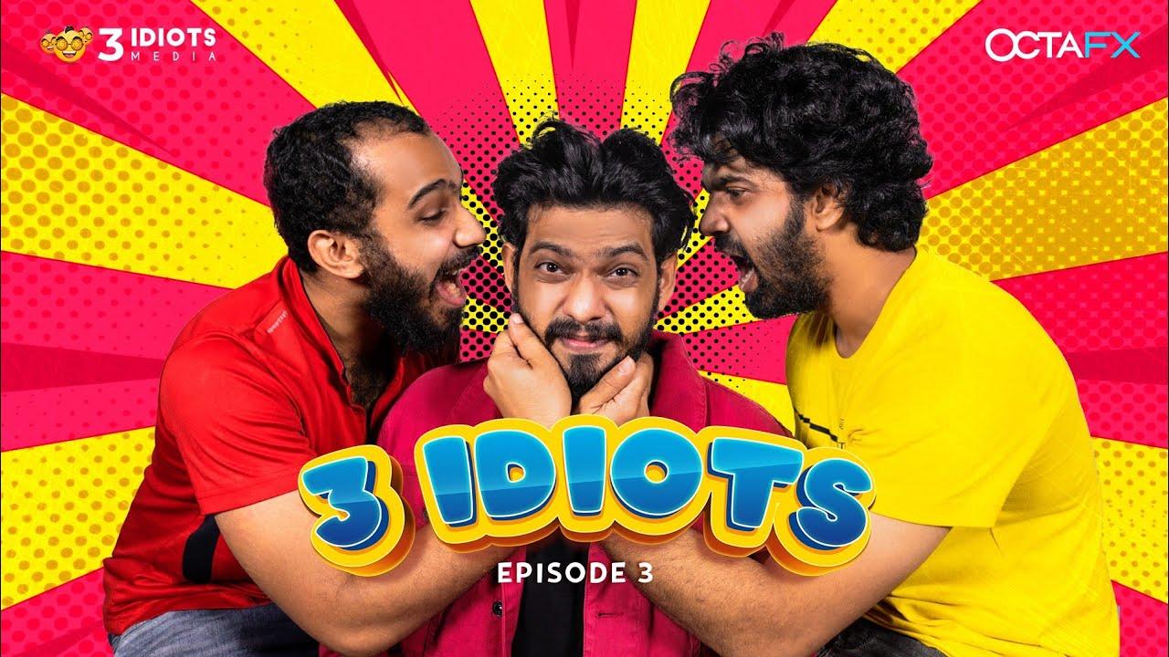 3 Idiots | Malayalam Comedy Web Series | Episode 3 | Three Idiots Media