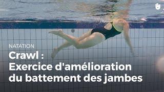 Exercice pour améliorer le battement des jambes   Crawl