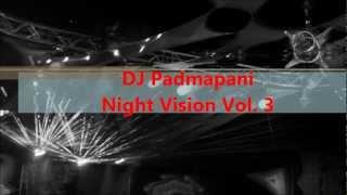 Night Vision Vol. 3 mixed by DJ Padmapani ( DigitalFrequenz- Records )