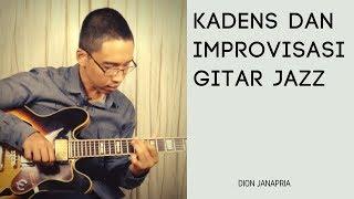 Kadens dan Improvisasi Gitar Jazz