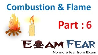 Chemistry Combustion & Flame Part 6 (Flash point & Auto ignition temperature) Class 8  VIII