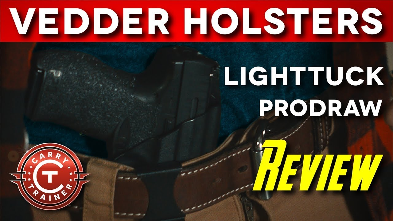 Vedder Holsters LightTuck, Claw and ProDraw