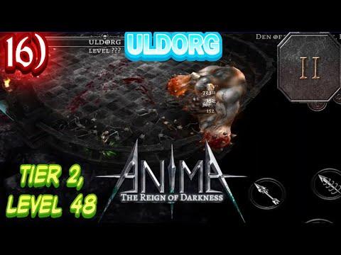 Anima ARPG ULDORG ( Third Boss , R2) Tier 2