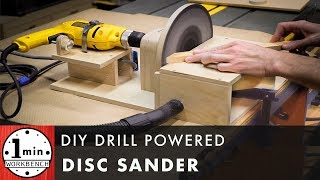 DIY Drill Powered Disc Sander