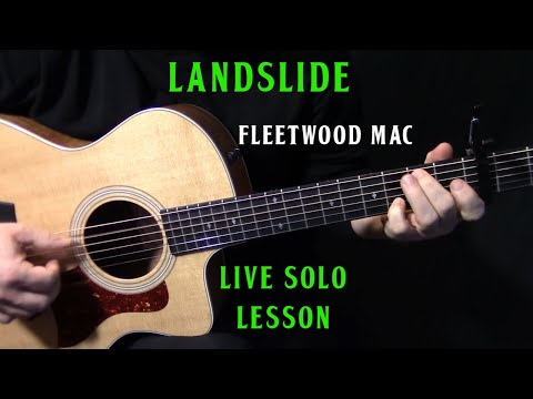 """how to play """"Landslide"""" live solo on acoustic guitar by Fleetwood Mac Lindsey Buckingham lesson"""