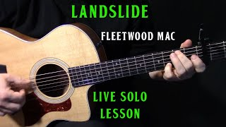 "how to play ""Landslide"" live solo on acoustic guitar by Fleetwood Mac Lindsey Buckingham lesson"