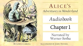 Alice's Adventures in Wonderland - Chapter 1 | Read #WithMe | Werner Botha