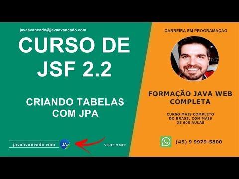 Curso de JSF  - Criando tabelas com JPA e Hibernate