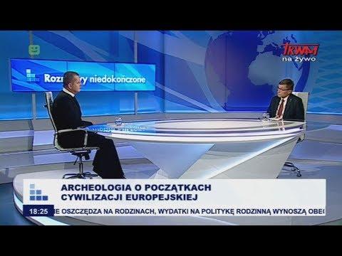Rozmowy niedokończone: Archeologia o początkach cywilizacji europejskiej cz.I